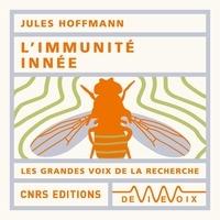 Jules Hoffmann - L'Immunité innée.