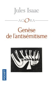 Jules Isaac - GENESE DE L'ANTISEMITISME.