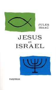 Ebook pdf gratuit télécharger Jésus et Israël (French Edition)  9782246171911