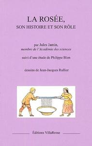 Jules Jamin et Philippe Blon - La rosée, son histoire et son rôle.