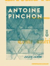 Jules Janin - Antoine Pinchon - Conte américain.