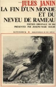 Jules Janin - La fin d'un monde et du Neveu de Rameau.