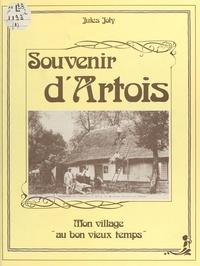 Jules Joly - Souvenir d'Artois : mon village au bon vieux temps.