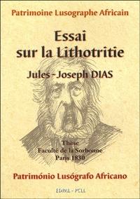 Jules-Joseph Dias - Essai sur la lithotritie.