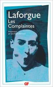 Jules Laforgue - Les complaintes.