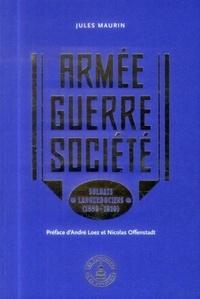 Jules Maurin - Armée - Guerre - Société - Soldats languedociens (1889-1919).