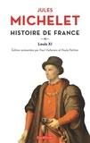 Jules Michelet - Histoire de France - tome 6 Louis XI.