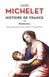 Jules Michelet - Histoire de France - tome 7 Renaissance.