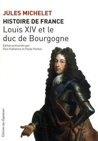 Goodtastepolice.fr Histoire de France - Tome 14, Louis XIV et le duc de Bourgogne Image