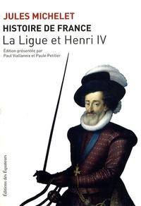 Histoire de France - Tome 10, La Ligue et Henri IV.pdf