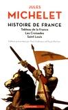 Jules Michelet - Histoire de France - Tome 2, Tableau de la France, Les croisades, Saint-Louis.