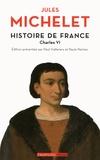 Jules Michelet - Histoire de France - Tome 4, Charles VI.