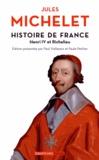 Jules Michelet - Histoire de France - Tome 11, Henri IV et Richelieu.