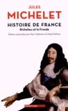Jules Michelet - Histoire de France - Tome 12, Richelieu et la Fronde.