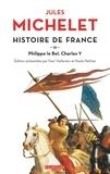 Jules Michelet - Histoire de France - Tome 3,  Philippe le Bel, Charles V.