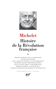 Jules Michelet et Paule Petitier - Histoire de la Révolution française - Tome 2.