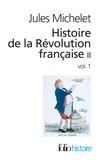 Jules Michelet - Histoire de la Révolution française - Tome 2, Volume 1.