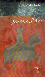 Jules Michelet - Jeanne D'arc.