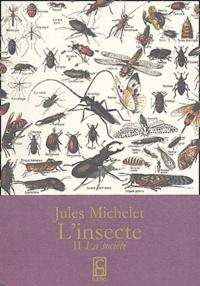 Jules Michelet - L'insecte - Tome 2, La société.
