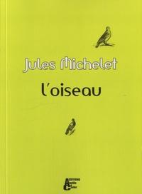 Jules Michelet - L'oiseau.