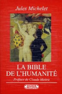 Jules Michelet - La Bible de l'humanité.