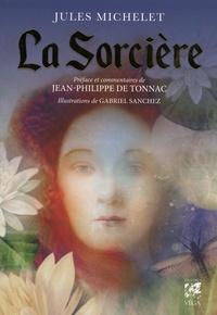 Jules Michelet et Gabriel Sanchez - La sorcière.