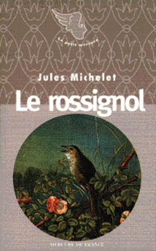 Jules Michelet - Le rossignol.