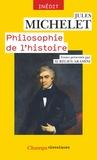 Jules Michelet - Philosophie de l'histoire.