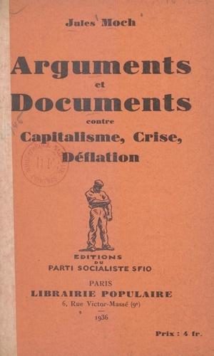 Arguments et documents contre capitalisme, crise, déflation