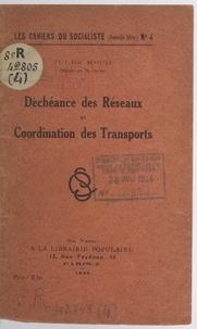 Jules Moch - Déchéance des réseaux et coordination des transports.