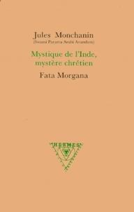 Jules Monchanin - Mystique de l'Inde, mystère chrétien.