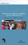 """Jules Muanda Kienga - L'effervescence religieuse en Afrique : crise ou vitalité de la foi ? - Pistes pour une """"nouvelle évangélisation""""."""