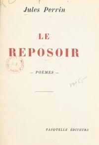 Jules Perrin - Le reposoir.