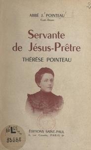 Jules Pointeau et Jules-Marie Courcoux - Servante de Jésus-Prêtre, Thérèse Pointeau.