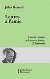 Jules Renard - Lettres à l'amie.