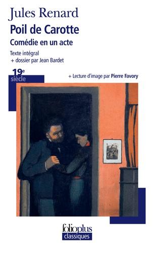 Jules Renard - Poil de carotte - Comédie en un acte.