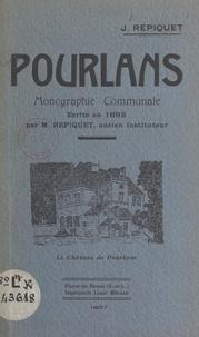 Jules Repiquet - Pourlans - Monographie communale écrite en 1895.