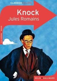 Jules Romains - Knock - ou Le triomphe de la médecine.