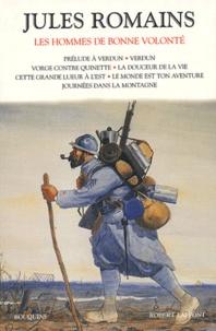 Jules Romains - Les hommes de bonne volonté Tome 3 : Prélude à Verdun, Verdun, Vorge contre Quinette, La douceur de la vie, Cette grande lueur à l'Est, Le monde est ton aventure, Journées dans la montagne.