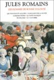 Jules Romains - Les hommes de bonne volonté Tome 4 : Les travaux et les joies, Naissance de la bande, Comparutions, Le tapis magique, Françoise, le 7 octobre.