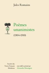 Jules Romains - Poèmes unanimistes (1904-1910).
