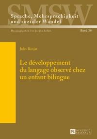 Jules Ronjat - Le développement du langage observé chez un enfant bilingue.
