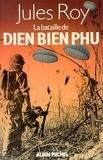 Jules Roy et Jules Roy - La Bataille de Diên Biên Phu.