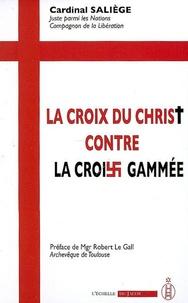La Croix du Christ contre la croix gammée - Discours de guerre du Cardinal Saliège.pdf