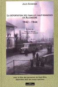 Jules Schneider - La déportation des familles haut-rhinoises en Allemagne (1942-1944).