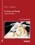Jules Seguin - Le Lion de Sarah.