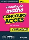 Jules Sesplugues et Antoine Broudin - Concours ACCES - Annales corrigées de l'épreuve de raisonnement logique et mathématiques 2017 - 2018 - 2019.