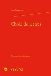 Jules Supervielle - Choix de lettres.