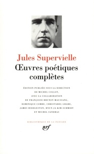 Jules Supervielle - Oeuvres poétiques complètes.