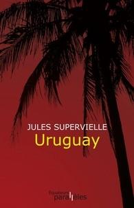 Jules Supervielle - Uruguay.